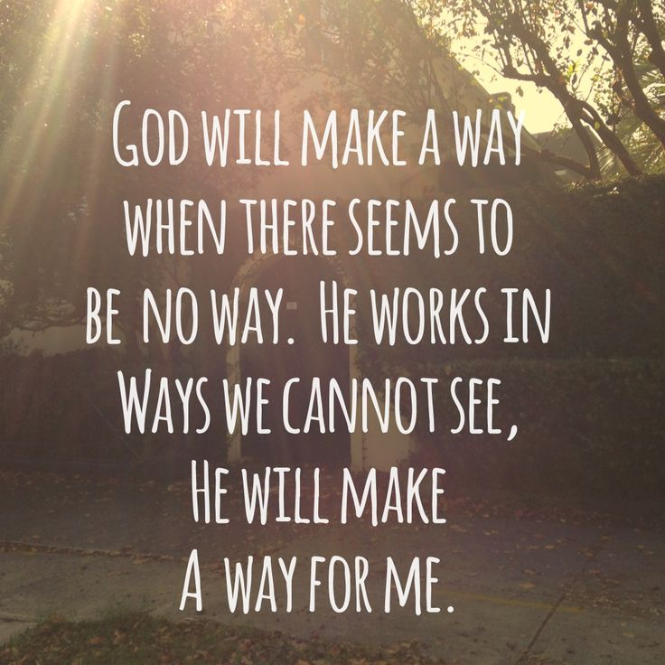 Gods Quotes: God Will Make A Way. « Trusting Or Tripping
